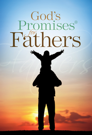 God's Promises for Fathers: New King James Version - eBook  -