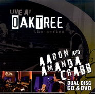 Aaron & Amanda Crabb: Live at Oak Tree DVD+CD   -     By: Aaron & Amanda Crabb