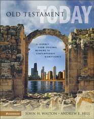Old Testament Today - eBook  -     By: Andrew E. Hill, John H. Walton