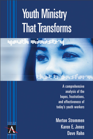 Youth Ministry That Transforms - eBook  -     By: Merton P. Strommen, Karen E. Jones, Dave Rahn