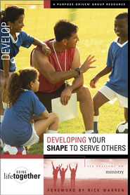 Developing Your SHAPE to Serve Others: Six Sessions on Ministry - eBook  -     By: Brett Eastman, Karen Lee-Thorp