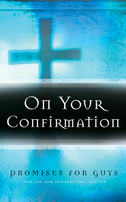 On Your Confirmation Promises for Guys: from the New International Version - eBook  -