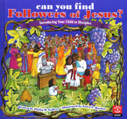 Can You Find Followers of Jesus?: Introducing Your Child to Disciples   -              By: Philip Gallery