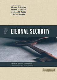 Four Views on Eternal Security - eBook  -     Edited By: J. Matthew Pinson     By: Michael Horton, Norman L. Geisler, Stephen M. Ashby