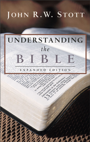Understanding the Bible / New edition - eBook  -     By: John Stott