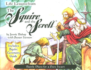 Life Lessons from the Squire & the Scroll  -