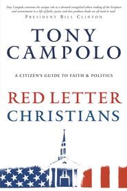 Red Letter Christians: A Citizen's Guide to Faith and Politics - eBook  -     By: Tony Campolo