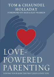 Love Them Like Jesus: Relationship Principles for Parents - eBook  -     By: Tom Holladay