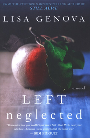 Left Neglected  -     By: Lisa Genova