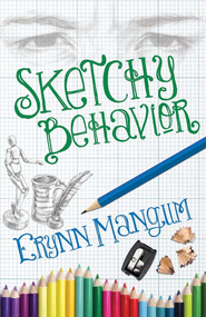 Sketchy Behavior - eBook  -     By: Erynn Mangum