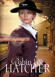 Belonging - eBook  -     By: Robin Lee Hatcher