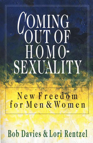Coming Out of Homosexuality   -     By: Bob Davies, Lori Rentzel