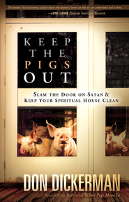 Keep The Pigs Out - eBook  -     By: Don Dickerman