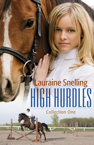 High Hurdles Collection One - eBook  -     By: Lauraine Snelling