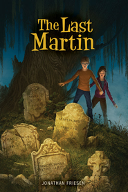 The Last Martin - eBook  -     By: Jonathan Friesen