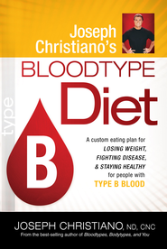 Joseph Christiano's Bloodtype Diet B - eBook  -     By: Joseph Christiano