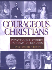 Courageous Christians: Devotional Stories for Family Reading - eBook  -     By: Joyce Brown