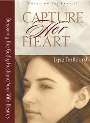 Capture Her Heart: Becoming the Godly Husband Your Wife Desires - eBook  -     By: Lysa TerKeurst