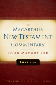 Luke 6-10: The MacArthur New Testament Commentary -eBook  -     By: John MacArthur