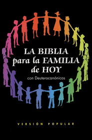 La Biblia para la Familia de Hoy con Deut. VP, Enc. Rústica  (VP Bible for Today's Family w/Deuterocanonicals, Softcover)  -