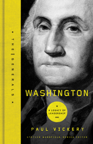 Washington: A Legacy of Leadership - eBook  -     By: Paul Vickery