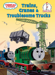 Trains, Cranes and Troublesome Trucks (Thomas and Friends) - eBook  -     By: Rev. W. Awdry     Illustrated By: Tommy Stubbs