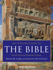 An Introduction to the Bible: Sacred Texts and Imperial Contexts  -              By: David M. Carr, Colleen M. Conway