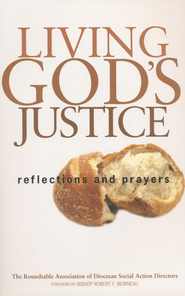 Living God's Justice: Reflections and Prayers  -