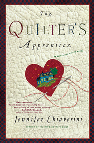 The Quilter's Apprentice: A Novel - eBook  -     By: Jennifer Chiaverini
