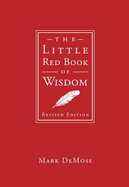 The Little Red Book of Wisdom - eBook  -     By: Mark DeMoss