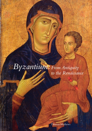 Byzantium: From Antiquity to the Renaissance  -     By: Thomas F. Mathews
