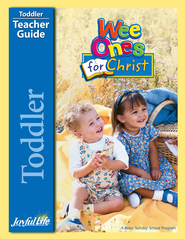 Toddler Teacher Guide: Wee Ones for Christ   -