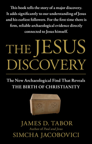 The Jesus Discovery: The New Archaeological Find That Reveals the Birth of Christianity - eBook  -     By: Simcha Jacobovici, James D. Tabor