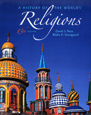 A History of the World's Religions  -     By: David S. Noss