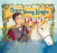 Brave Young Knight - eBook  -     By: Karen Kingsbury
