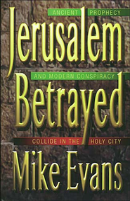 Jerusalem Betrayed - eBook  -     By: Mike Evans