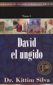 Sermones de Grandes Personajes Biblicos V.1: David / Sermons of Great Bible Characters V.1: David - Spanish   -     By: Kittim Silva