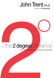 The 2 Degree Difference - eBook  -     By: John Trent Ph.D.