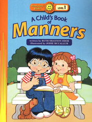 Happy Day Books, Level 1: A Child's Book Of Manners   -
