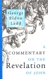 A Commentary on the Revelation of John   -     By: George Eldon Ladd