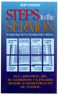 Steps to the Sermon - eBook  -     By: H.C. Brown, H. Gordon Clinard, Jesse Northcutt
