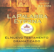 La Palabra Eterna: Nuevo Testamento Dramatizado RVR 1960  (RVR 1960 Dramatized New Testament), CD  -              By: American Bible Society