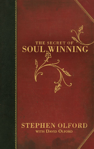 The Secret of Soul Winning - eBook  -     By: Stephen F. Olford, David Olford