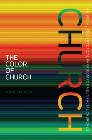 The Color of Church - eBook  -     By: Rodney Woo