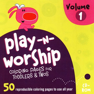 Play-n-Worship for Toddlers and Twos Coloring Pages, Volume 1, CDROM  -