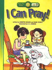 Happy Day Books, Level 2: I Can Pray!   -