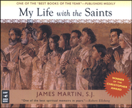 My Life With the Saints  -     By: James Martin