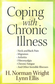 Coping with Chronic Illness - eBook  -     By: H. Norman Wright, Lynn Ellis