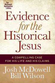 Evidence for the Historical Jesus - eBook  -     By: Josh McDowell, Bill Wilson
