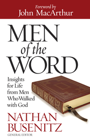 Men of the Word - eBook  -     By: Nathan Busenitz